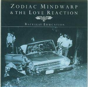 Zodiac Mindwarp And The Love Reaction: Backseat Education - Cover