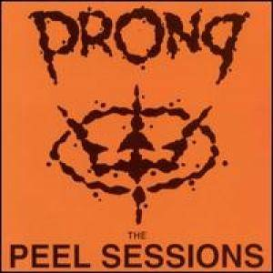 Prong: Peel Sessions, The - Cover