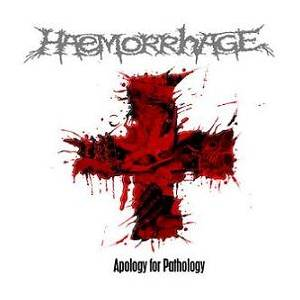 Haemorrhage: Apology For Pathology - Cover