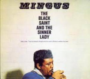 Charles Mingus: Black Saint And The Sinner Lady, The - Cover