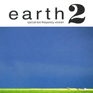 Earth: Earth 2: Special Low Frequency Version - Cover