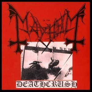 Mayhem: Deathcrush - Cover