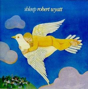 Cover - Robert Wyatt: Shleep