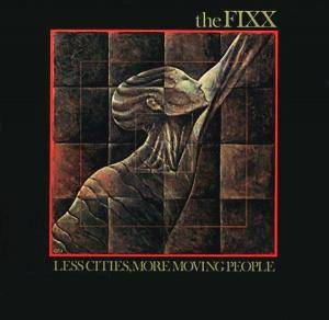 The Fixx: Less Cities, More Moving People - Cover