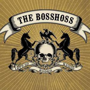 Cover - BossHoss, The: (Let's Go) Rodeo Radio