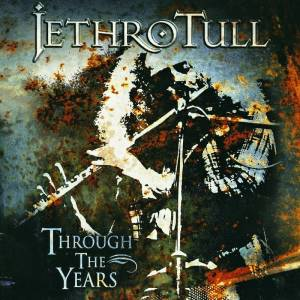Jethro Tull: Through The Years (CD) - Bild 1