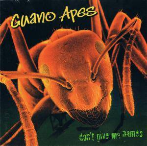 Guano Apes: Don't Give Me Names (CD) - Bild 1