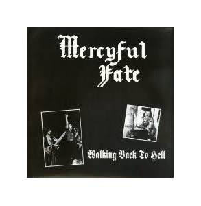 Mercyful Fate: Walking Back To Hell - Cover