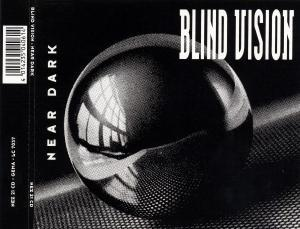Blind Vision: Near Dark - Cover