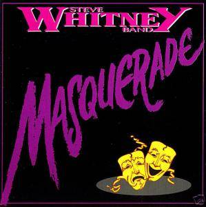 Cover - Steve Whitney Band: Masquerade