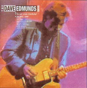 Dave Edmunds: I Hear You Rockin' - Cover