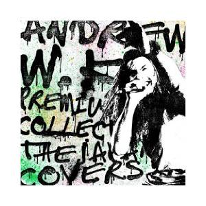 Cover - Andrew W. K.: Premium Collection - The Japan Covers