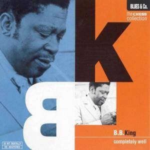 B.B. King: Completely Well - Cover