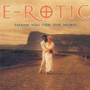 Cover - E-Rotic: Thank You For The Music