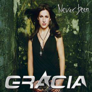 Cover - Gracia: Never Been