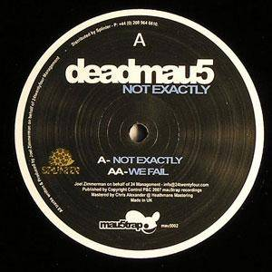 Cover - Deadmau5: Not Exactly/We Fail