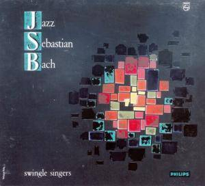 Cover - Swingle Singers, The: Jazz Sebastian Bach