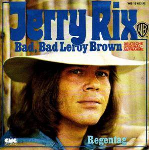 Cover - Jerry Rix: Bad, Bad Leroy Brown