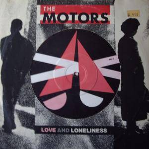 Cover - Motors, The: Love And Loneliness