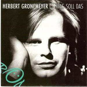 """Herbert Grönemeyer: Was Soll Das (7"""") - Bild 1"""