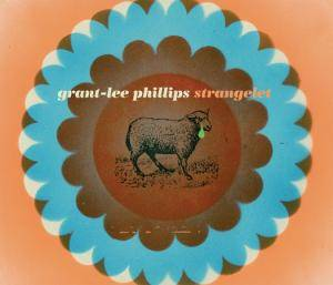 Cover - Grant-Lee Phillips: Strangelet