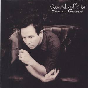 Cover - Grant-Lee Phillips: Virginia Creeper