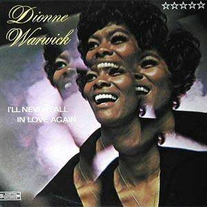 Cover - Dionne Warwick: I'll Never Fall In Love Again