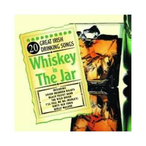 Whisky In The Jar - 20 Great Irish Drinking Songs - Cover