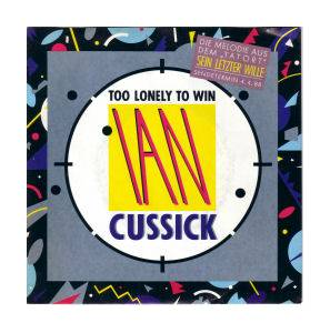 Ian Cussick: Too Lonely To Win - Cover