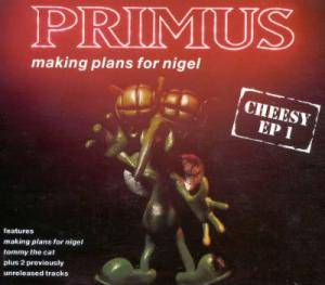 Primus: Making Plans For Nigel - Cover