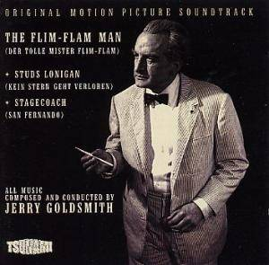 Cover - Jerry Goldsmith: Flim-Flam Man / Studs Lonigan / Stagecoach, The