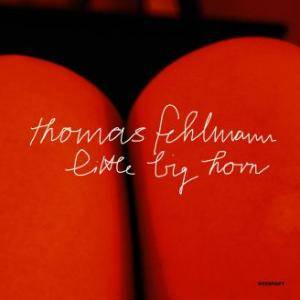 Cover - Thomas Fehlmann: Little Big Horn