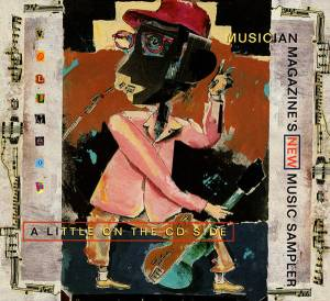 Musician Magazine's New Music Sampler: A Little On The CD Side Volume 17 - Cover
