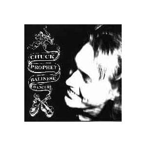 Chuck Prophet: Balinese Dancer - Cover