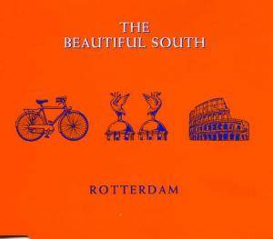 The Beautiful South: Rotterdam - Cover