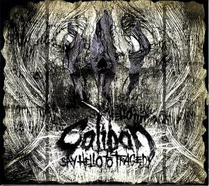 Cover - Caliban: Say Hello To Tragedy