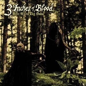 3 Inches Of Blood: Here Waits Thy Doom - Cover