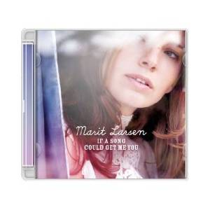Marit Larsen: If A Song Could Get Me You - Cover