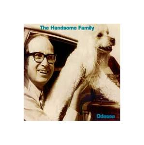 Cover - Handsome Family, The: Odessa