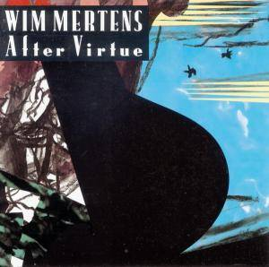 Cover - Wim Mertens: After Virtue