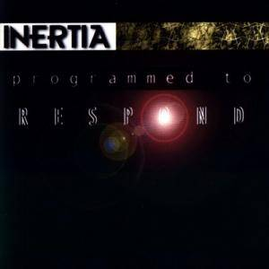 Cover - Inertia: Programmed To Respond