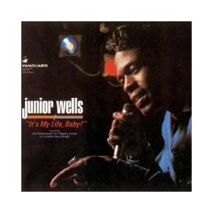 Junior Wells: It's My Life, Baby! - Cover