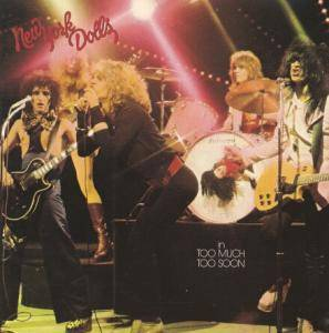 Cover - New York Dolls: Too Much Too Soon