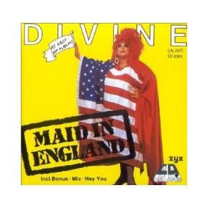 Cover - Divine: Maid In England