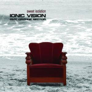 Cover - Ionic Vision: Sweet Isolation