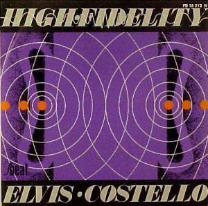 Elvis Costello And The Attractions: High Fidelity - Cover