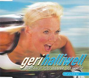 Cover - Geri Halliwell: Scream If You Wanna Go Faster