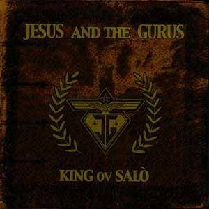 Cover - Jesus And The Gurus: King Ov Salo