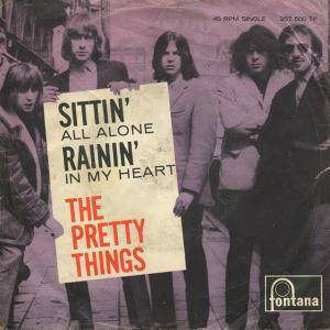 Cover - Pretty Things, The: Sittin' All Alone / Rainin' In My Heart