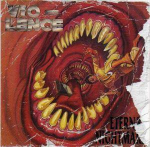 Vio-lence: Eternal Nightmare (2-CD) - Bild 1